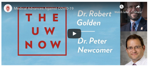 Dr. Peter Newcomer and Dean Robert N. Golden on The UW Now livestream